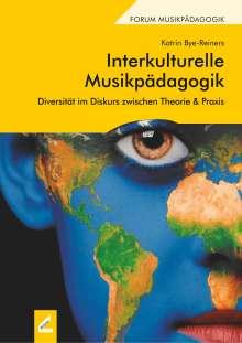 Katrin Bye-Reiners: Interkulturelle Musikpädagogik, Buch