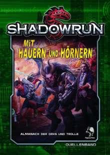 David Ellenberger: Shadowrun 5: Mit Hauern und Hörnern (Hardcover), Buch