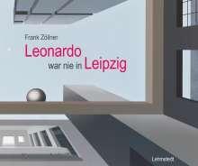 Frank Zöllner: Leonardo war nie in Leipzig, Buch