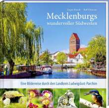 Jürgen Brandt: Mecklenburgs wundervoller Südwesten, Buch