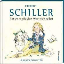 Friedrich Schiller: Ein jeder gibt den Wert sich selbst, Buch