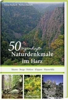 Göran Seyfarth: 50 sagenhafte Naturdenkmale im Harz, Buch