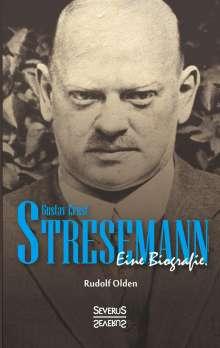Rudolf Olden: Gustav Ernst Stresemann. Eine Biographie., Buch