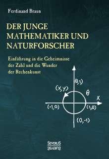 Ferdinand Braun: Der junge Mathematiker und Naturforscher, Buch