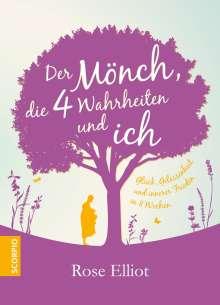 Rose Elliot: Der Mönch, die 4 Wahrheiten und ich, Buch