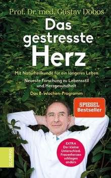 Gustav Dobos: Das gestresste Herz, Buch