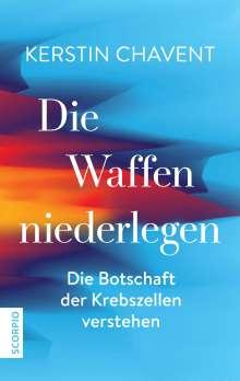Kerstin Chavent: Die Waffen niederlegen, Buch