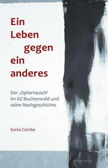 Sonia Combe: Ein Leben gegen ein anderes, Buch