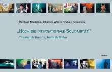 """Marcus Staiger: """"Hoch die internationale Solidarität!"""", Buch"""