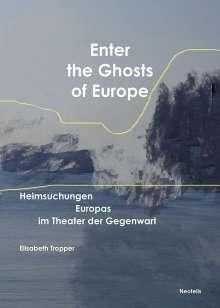 Elisabeth Tropper: Enter the Ghosts of Europe, Buch