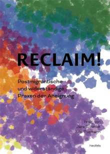 Antonius Baehr-Oliva: Reclaim!, Buch