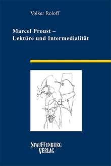 Volker Roloff: Marcel Proust - Lektüre und Intermedialität, Buch