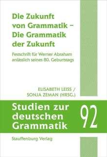 Die Zukunft von Grammatik - Die Grammatik der Zukunft, Buch