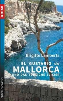 Brigitte Lamberts: El Gustario de Mallorca und das tödliche Elixier, Buch