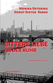 Monika Detering: Bittere Liebe an der Ruhr, Buch