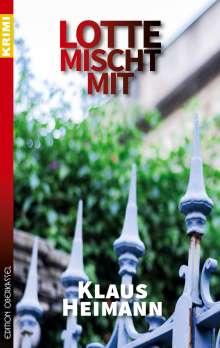 Klaus Heimann: Lotte mischt mit, Buch