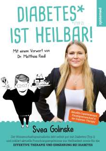 Svea Golinske: Diabetes ist heilbar!, Buch