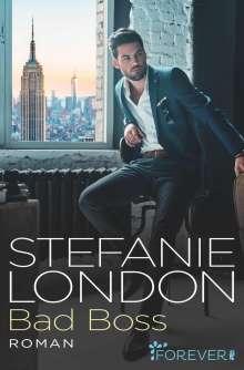 Stefanie London: Bad Boss, Buch