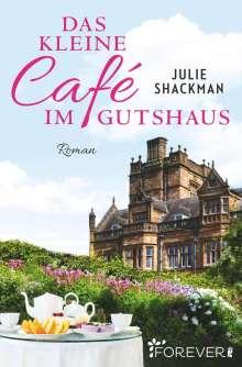 Julie Shackman: Das kleine Café im Gutshaus, Buch