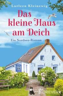 Lurleen Kleinewig: Das kleine Haus am Deich, Buch