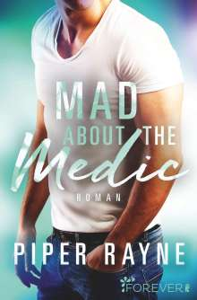 Piper Rayne: Mad about the Medic, Buch