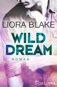 Liora Blake: Wild Dream, Buch