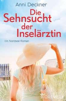 Anni Deckner: Die Sehnsucht der Inselärztin, Buch