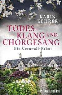 Karin Kehrer: Todesklang und Chorgesang, Buch