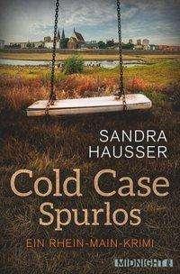 Sandra Hausser: Cold Case - Spurlos, Buch