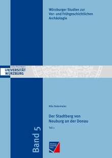 Nils Ostermeier: Der Stadtberg von Neuburg an der Donau, 2 Bücher
