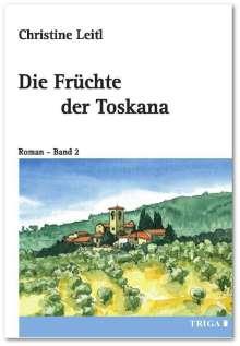 Christine Leitl: Die Früchte der Toskana, Buch