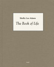Shelby Lee Adams: The Book of Life, Buch