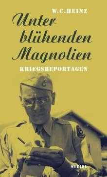 W. C. Heinz: Unter blühenden Magnolien, Buch