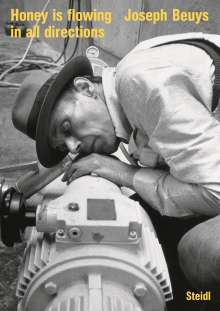 Joseph Beuys: »Honey is flowing in all directions« (2021), Buch