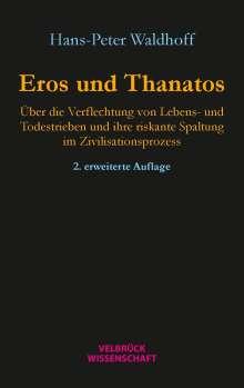 Hans-Peter Waldhoff: Eros und Thanatos, Buch