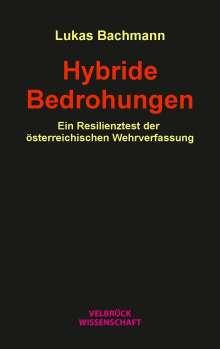 Lukas Bachmann: Hybride Bedrohungen, Buch
