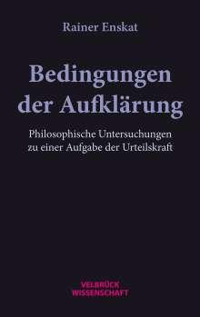 Rainer Enskat: Bedingungen der Aufklärung, Buch