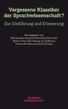 Unvergessene Klassiker der Sprachwissenschaft?, Buch