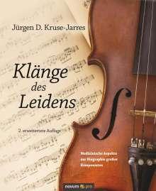 Jürgen D. Kruse-Jarres: Klänge des Leidens, Buch