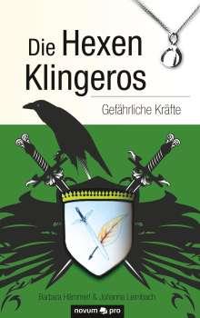 Barbara Hämmerl & Johanna Leimbach: Die Hexen Klingeros, Buch