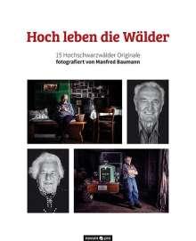 Hochschwarzwald Tourismus GmbH: Hoch leben die Wälder, Buch