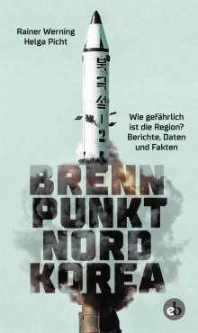 Rainer Werning: Brennpunkt Nordkorea, Buch