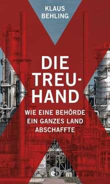 Klaus Behling: Die Treuhand, Buch