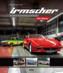 Frank Thomas Dietz: Irmscher - Die Story, Buch