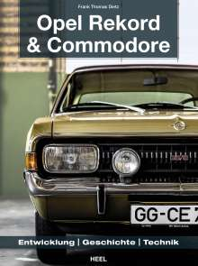 Frank Thomas Dietz: Opel Rekord & Commodore 1963-1986, Buch