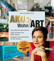 Ann-Kathrin Otto: AKOs wohnART, Buch
