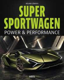 Roland Löwisch: Supersportwagen, Buch