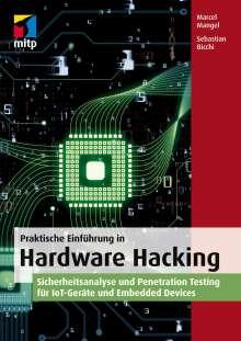 Marcel Mangel: Praktische Einführung in Hardware Hacking, Buch