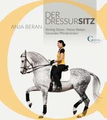 Anja Beran: Der Dressursitz, Buch