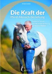 Daxer Peter: Die Kraft der Pferd-Mensch-Beziehung, Buch